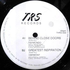 12 / HARMONY / RAYMONDO / GREATEST INSPIRATION / BEHIND CLOSE DOOR