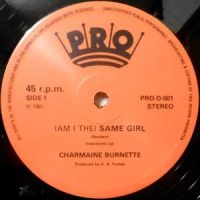 12 / CHARMAINE BURNETTE / (AM I THE) SAME GIRL