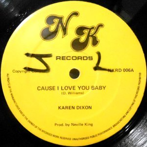 12 / KAREN DIXON / CAUSE I LOVE YOU BABY / IN CHAINS