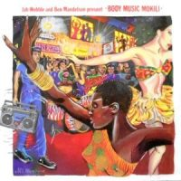 12 / JAH WOBBLE AND BEN MANDELSON PRESENT BODY MUSIC MOKLI / BODY MUSIC