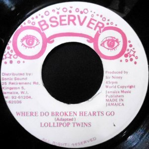7 / LOLLIPOP TWINS / WHERE DO BROKEN HEARTS GO