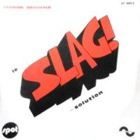 7 / PATRICK ABRIAL / CLAUDE MORGAN / SLAG MACHINE / SLAG SOLUTION