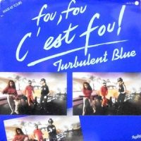 12 / TURBULENT BLUE / FOU FOU C'EST FOU / TIME FOR TEA