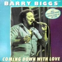 LP / BARRY BIGGS / COMING DOWN WITH LOVE