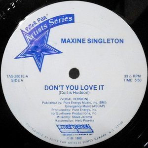 12 / MAXINE SINGLETON / DON'T YOU LOVE IT