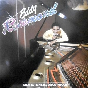 12 / EDDY ROSEMOND / ALGO BUENO / YOU'RE TOO FAR