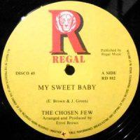 12 / CHOSEN FEW / MY SWEET BABY
