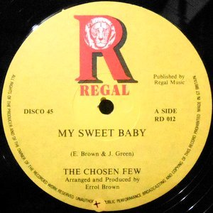 12 / CHOSEN FEW / MY SWEET BABY