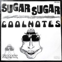 7 / COOL NOTES / SUGAR SUGAR / NO... NO, NO, NO, NO