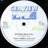 12 / CAROL CAMPBELL / LES CLIFF / BETWEEN ME & YOU