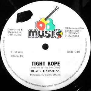 12 / BLACK HARMONY / TIGHT ROPE / TIME LONGER THAN ROPE