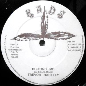 12 / TREVOR HARTLEY / COLOUR CHIN/DOLLAR FIFTY / HURTING ME / MATE A WATCH YOU