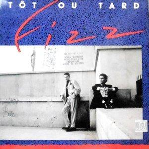 12 / FIZZ / TOT OU TARD