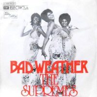 7 / SUPREMES / BAD WEATHER