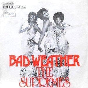 7 / SUPREMES / BAD WEATHER