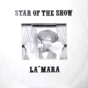 12 / LA' MARA / STAR OF THE SHOW