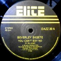 12 / BEVERLEY SKEETE / YOU CAN'T SAY NO / (MADHOUSE MIX)