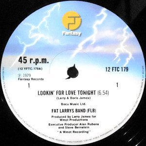 12 / FAT LARRY'S BAND / LOOKIN' FOR LOVE TONIGHT