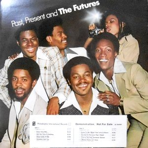 LP / FUTURES / PAST, PRESENT AND THE FUTURES