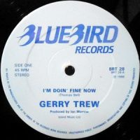 12 / GERRY TREW / I'M DOIN' FINE NOW
