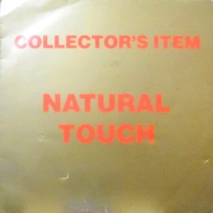 LP / NATURAL TOUCH / COLLECTOR'S ITEM