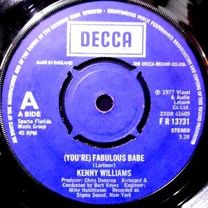 7 / KENNY WILLIAMS / (YOU'RE) FABULOUS BABE / GIVE ME MY HEART BACK