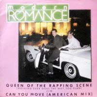 7 / MODERN ROMANCE / QUEEN OF THE RAPPING SCENE / CAN YOU MOVE (AMERICAN MIX)