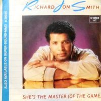 7 / RICHARD JON SMITH / SHE'S THE MASTER (OF THE GAME)