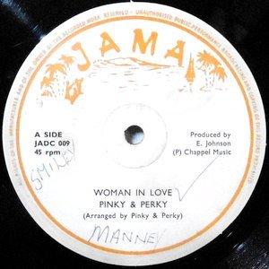 12 / PINKY & PERKY / WOMAN IN LOVE