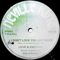 12 / LOVE & EMOTION / I DON'T LOVE YOU ANY MORE / MY MAN WANTS TO ME