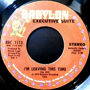 7 / EXECUTIVE SUITE / I'M LEAVING THIS TIME / YOUR LOVE IS PARADISE