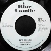 7 / FREAK / LIFE GOES ON / THAT'S WHAT TIME IT IS
