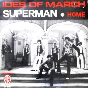 7 / IDES OF MARCH / SUPERMAN / HOME