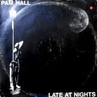 12 / PAM HALL / LATE AT NIGHTS