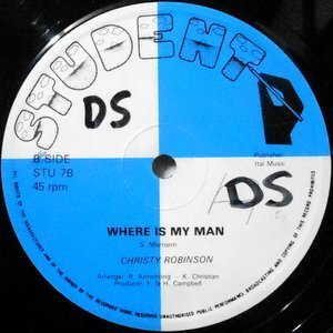 12 / CHRISTY ROBINSON / WHAT A DAY / WHERE IS MY MAN