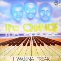 12 / THE CHANCE / I WANNA FREAK