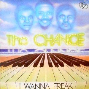12 / THE CHANCE / I WANNA FREAK