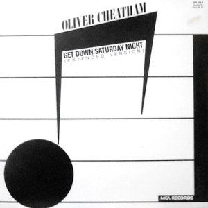 12 / OLIVER CHEATHAM / GET DOWN SATURDAY NIGHT