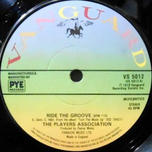 7 / PLAYERS ASSOCIATION / RIDE THE GROOVE / EVERYBODY DANCE