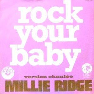 7 / MILLIE RIDGE / ROCK YOUR BABY
