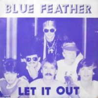 7 / BLUE FEATHER / LET IT OUT / HIGH UP TO THE SKY