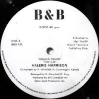 12 / VALERIE HARRISON / GOLDEN TOUCH / YOU'RE NO GOOD