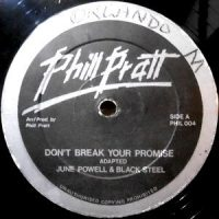 12 / JUNE POWELL & BLACK STEEL / DON'T BREAK YOUR PROMISE
