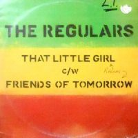12 / THE REGULARS / THAT LITTLE GIRL / FRIENDS OF TOMORROW