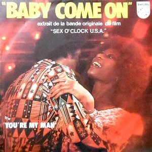 7 / O.S.T. / BABY COME ON / YOU'RE MY MAN