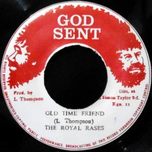 7 / ROYAL RASSES / OLD TIME FRIEND / OLD TIME DUB