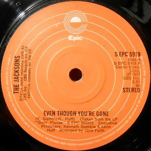 7 / JACKSONS / EVEN THOUGH YOU'RE GONE