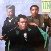 7 / TEN CITY / THAT'S THE WAY LOVE IS