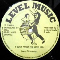12 / LEROY SIMMONS / I JUST WANT TO LOVE YOU