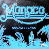 7 / MONACO / GOD ONLY KNOWS / EARTHY